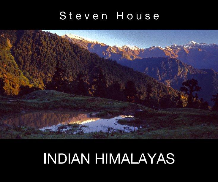 View INDIAN HIMALAYAS by S t e v e n   H o u s e