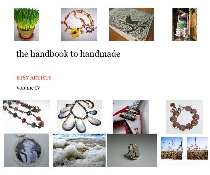 Bekijk the handbook to handmade op Volume IV