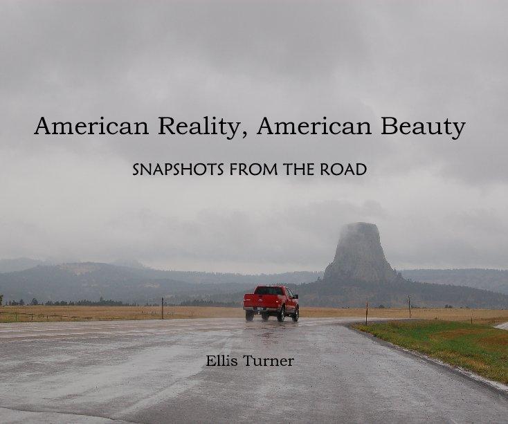View American Reality, American Beauty by Ellis Turner