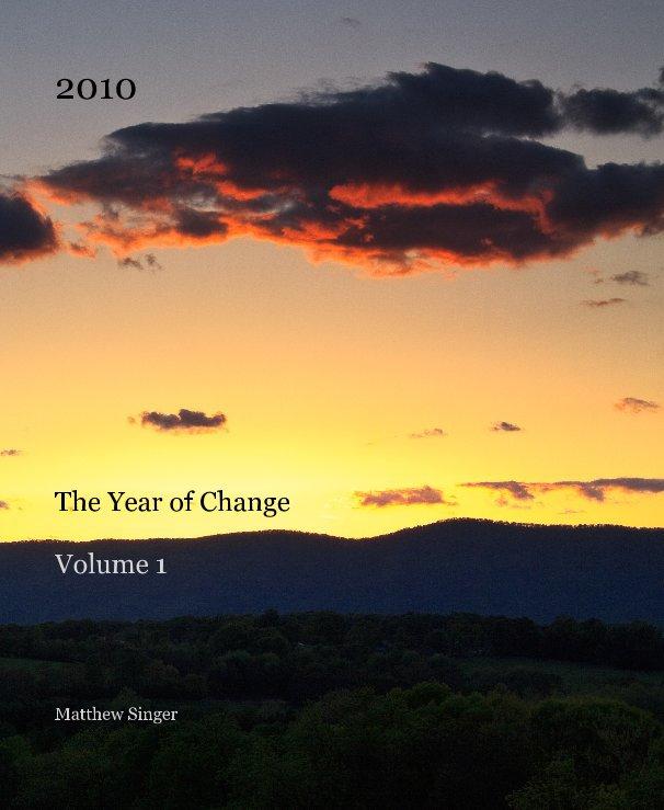View 2010 by Matthew Singer