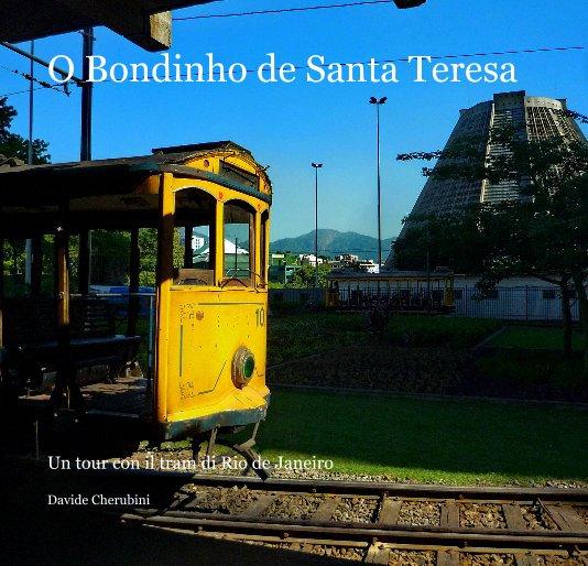 View O Bondinho de Santa Teresa by Davide Cherubini