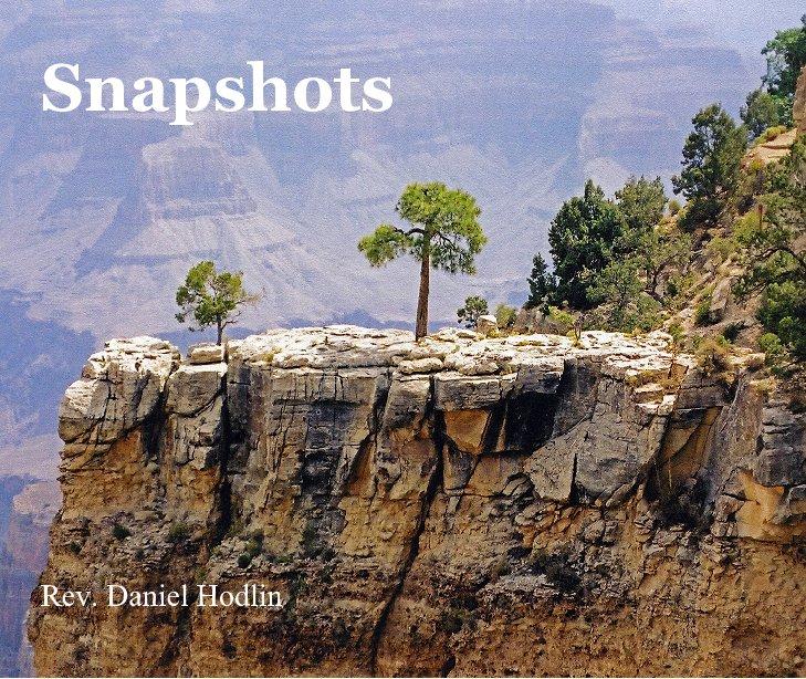 View Snapshots by Rev. Daniel Hodlin