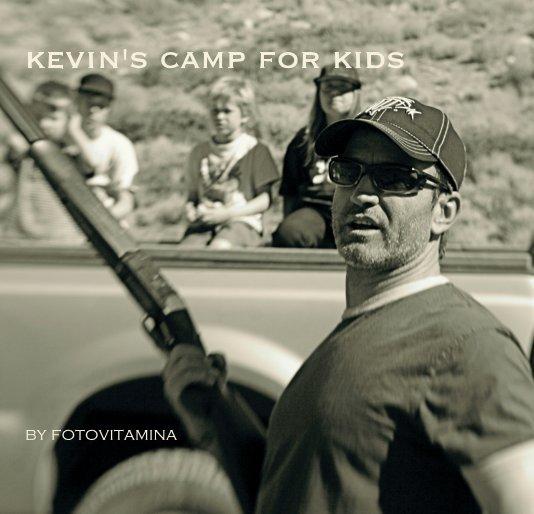 View kevin's camp for kids by fotovitamina by fotovitamina