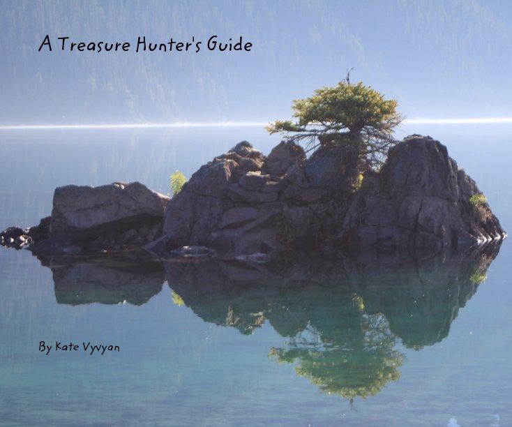 View A Treasure Hunter's Guide by Kate Vyvyan