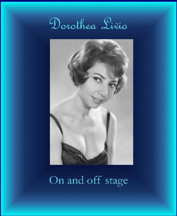 View MY LIFE by Dorothea Livio