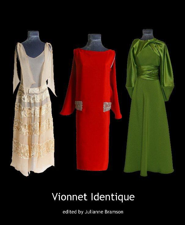 View Vionnet Identique by Julianne Bramson