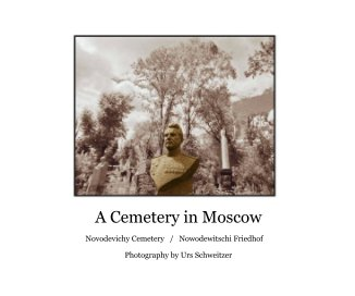 A Cemetery in Moscow - Kunstfotografie Fotobuch