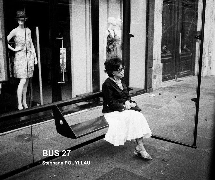 View BUS 27 by Stéphane POUYLLAU