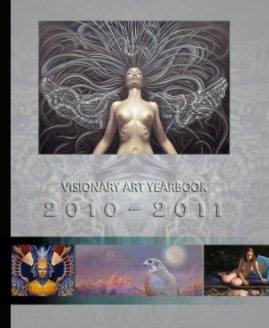 VISIONARY ART YEARBOOK 2010 - 2011 - Bildende Kunst Fotobuch