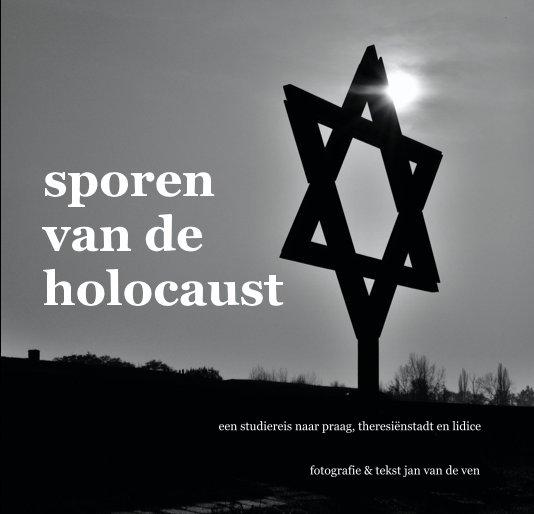 Bekijk sporen van de holocaust op jan van de ven