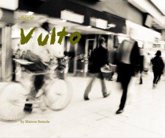 Série Vulto - Arts & Photography Books photo book