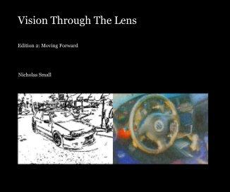 Vision Through The Lens - Fine Art Photography photo book