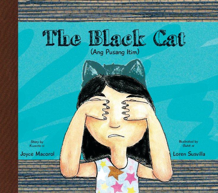 The Black Cat English Tagalog By Story By Joyce Macorol