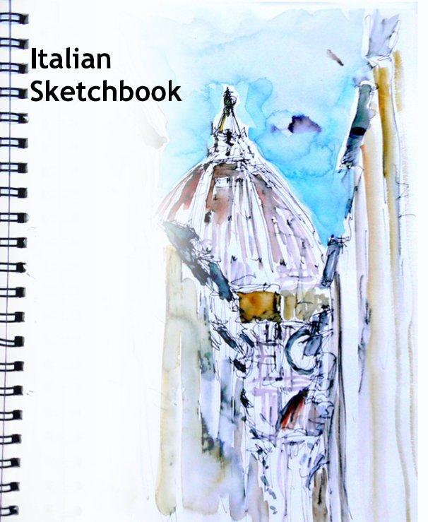 View Italian Sketchbook by Richard Sunderland