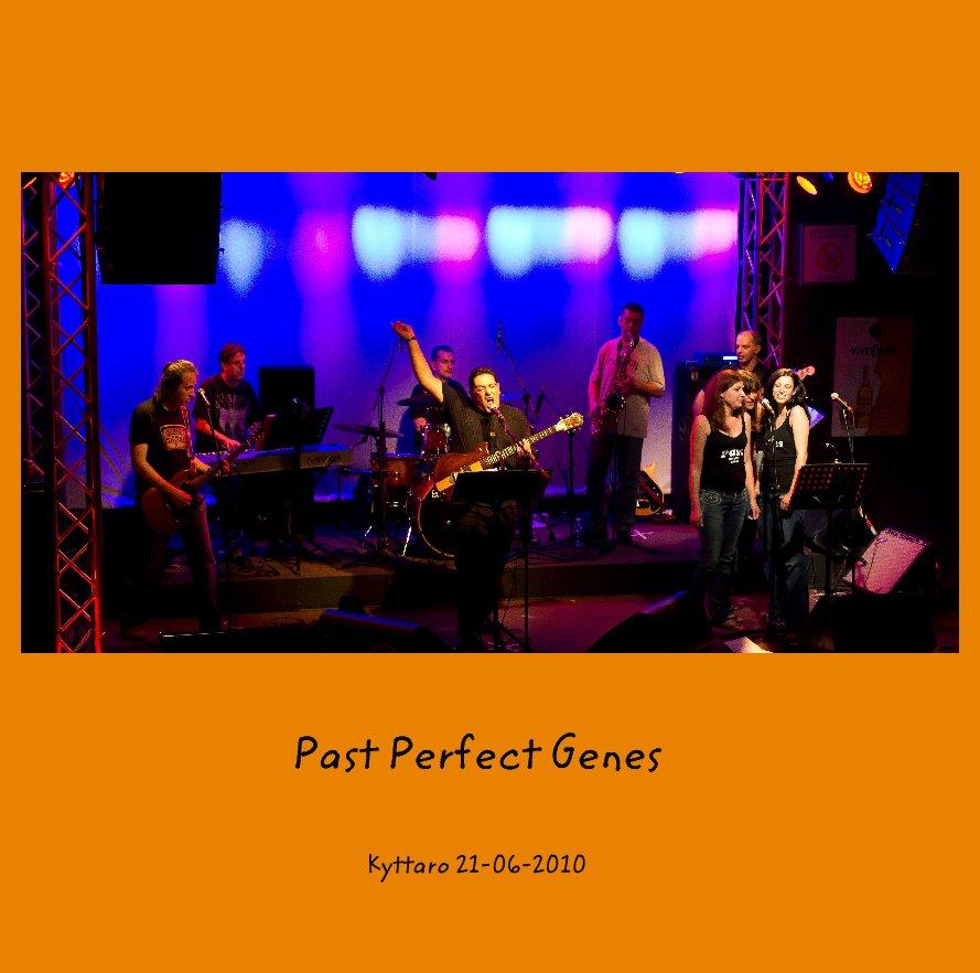 View Past Perfect Genes by Alexis Argyris