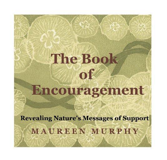View The Book of Encouragement by M A U R E E N M U R P H Y