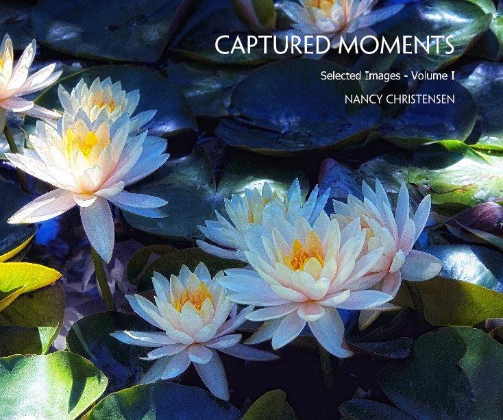 View Captured Moments by Nancy Christensen