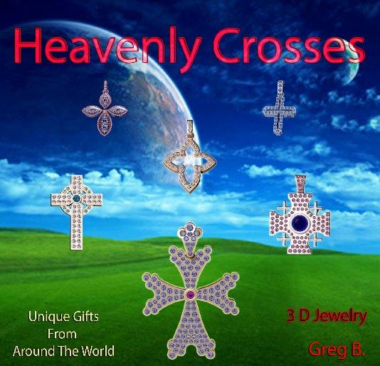 View Heavenly Crosses by Greg Boyadjian