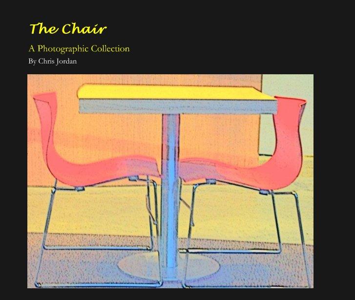 View The Chair by Chris Jordan