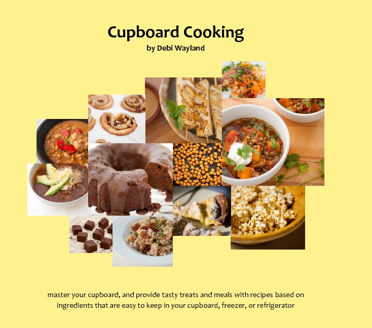 View Cupboard Cooking by Debi Wayland