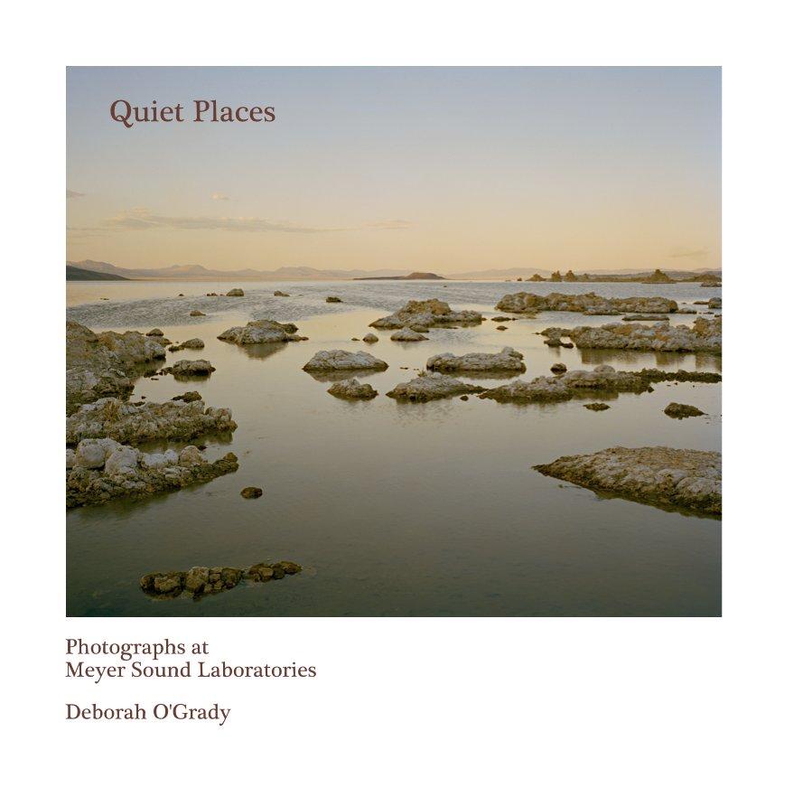 View Quiet Places by Deborah O'Grady