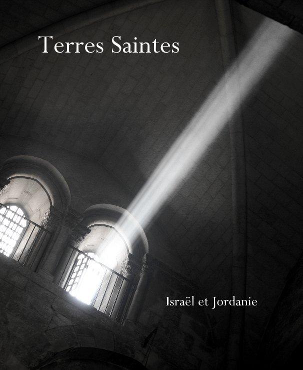 View Terres Saintes by perezduartee