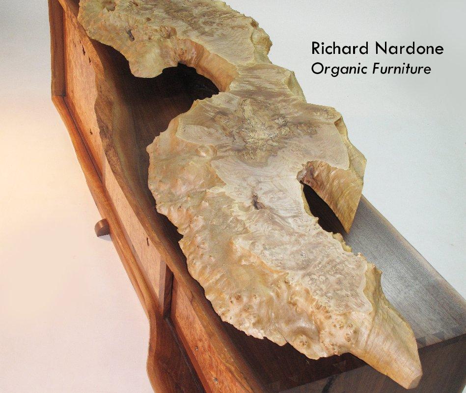 View Richard Nardone Organic Furniture by Nardone