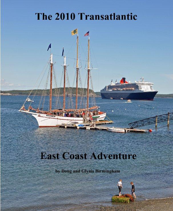 View The 2010 Transatlantic by Doug and Glynis Birmingham