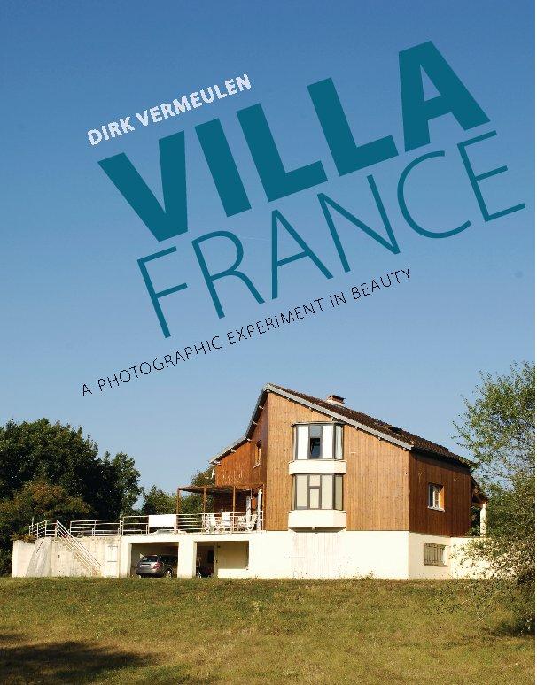 View VILLA FRANCE by Dirk Vermeulen