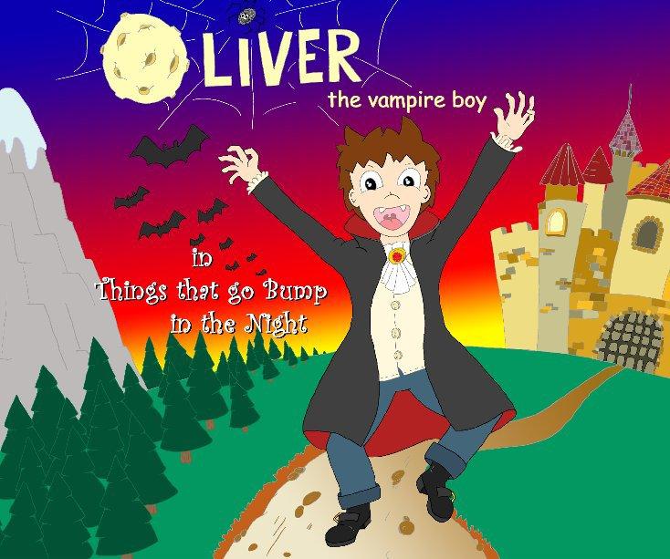 View Oliver the Vampire Boy by Tina Long and Wayne Rix