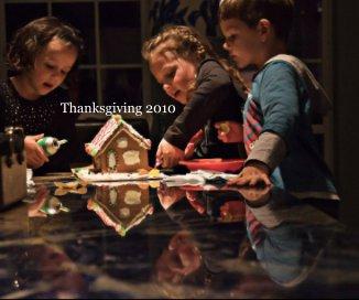 Thanksgiving 2010 - photo book