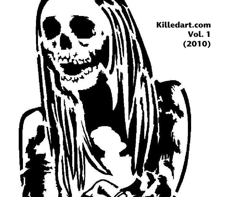 View Killedart.com  Vol. 1  (2010) by Killed inc