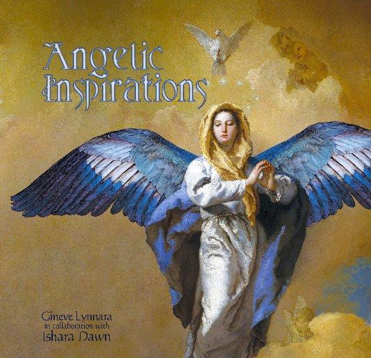 View Angelic Inspirations by Gineve Lynnara & Ishara Dawn