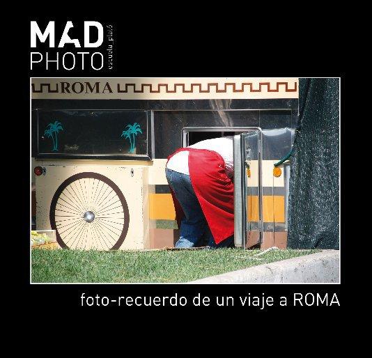 Ver foto-recuerdo de un viaje a ROMA por MADPHOTO