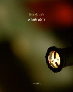 whe(re)n? - Libros de arte y fotografía libro de fotografías