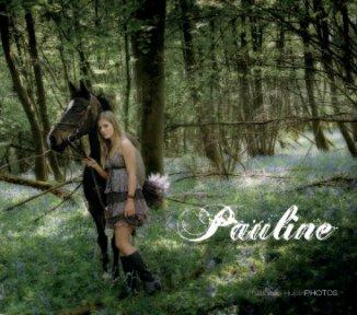 Pauline et ses chevaux - Livres d'art et de photographie livre photo