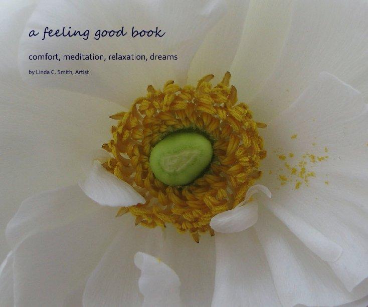 Ver a feeling good book por Linda C. Smith, Artist