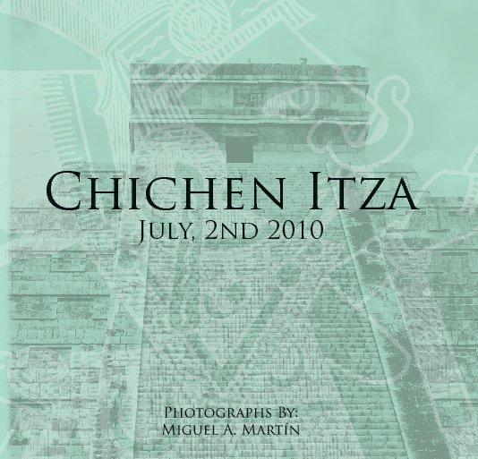 View Chichen Itza by Miguel A. Martín