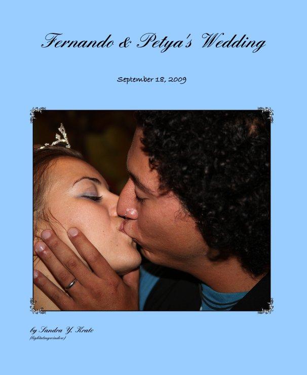 View Fernando & Petya's Wedding by Sandra Y. Kratc (lightatmywindow)
