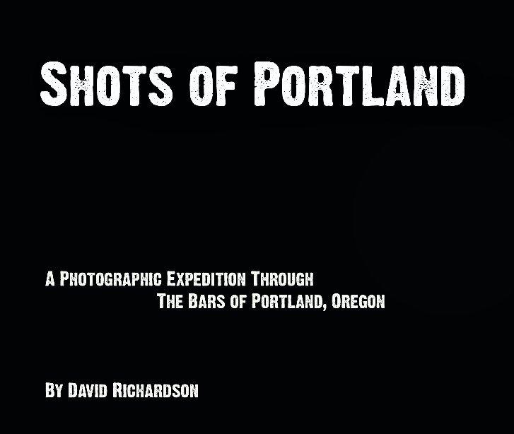View Shots of Portland by David Richardson
