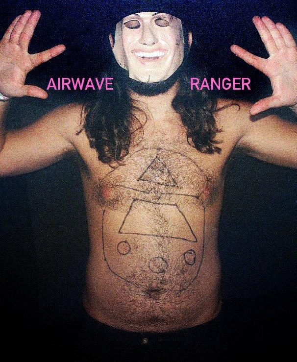 View AIRWAVE RANGER by Joel Barhamand