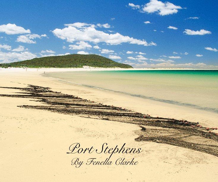 View Port Stephens by Fenella Clarke