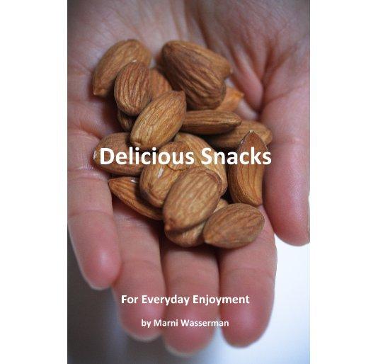 View Delicious Snacks by Marni Wasserman