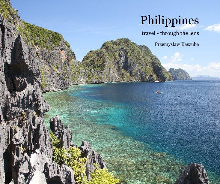 View Philippines by Przemyslaw Kaszuba