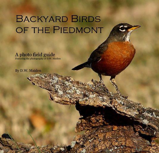 Bekijk Backyard Birdsof the Piedmont op D.W. Maiden