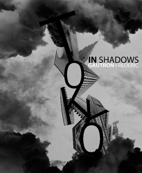 View In Shadows by Frédéric Gautron