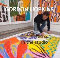 GORDON HOPKINS In the studio - livre photo