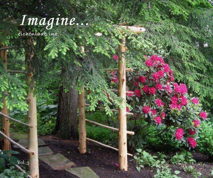 View Imagine... by Jaison VanHorn