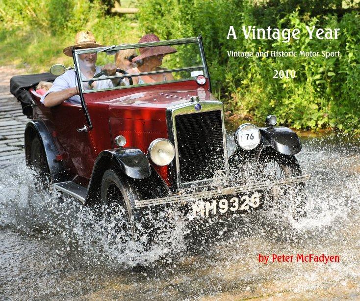 Ver A Vintage Year 2010 por Peter McFadyen