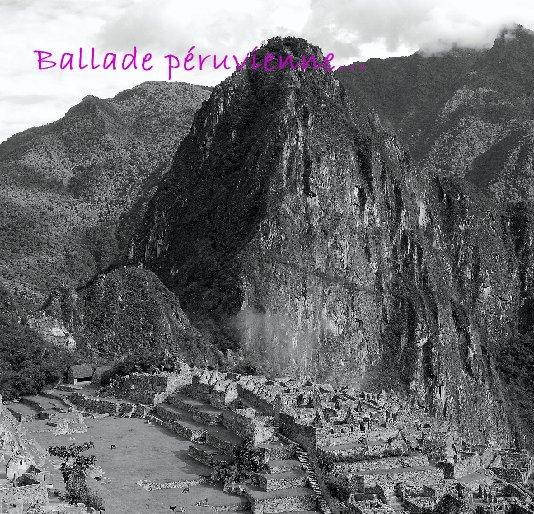 View Ballade péruvienne... by celinehuard